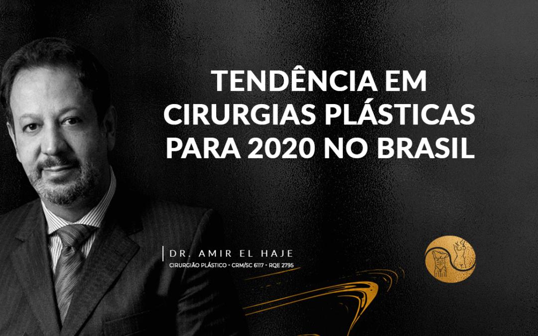 Tendências em cirurgias plásticas para 2020 no Brasil